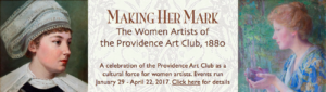Making Her Mark-The Woman Artists of The Providence Art Club